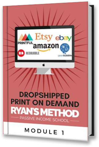 Dropshipped Print on Demand Course: Module 1